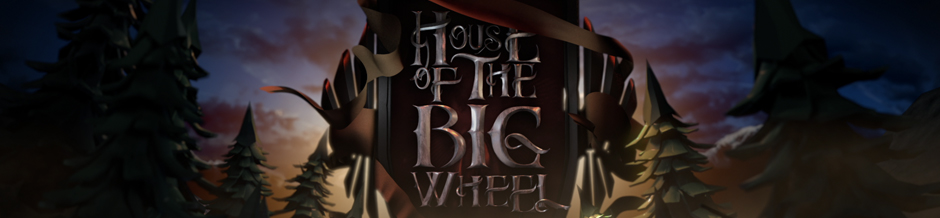 house_of_the_big_wheel